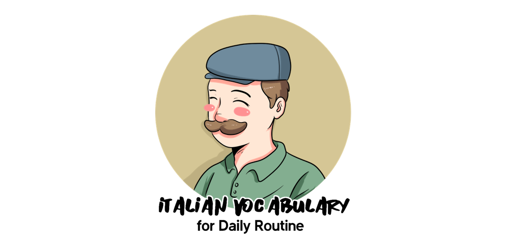 Italian Vocabulary for Daily Routine TW