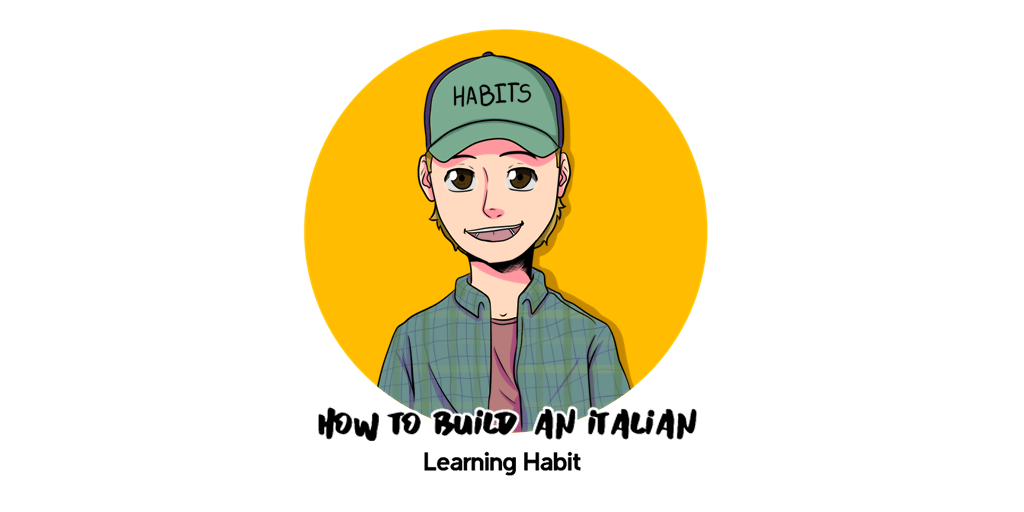 How to Build an Italian Learning Habit