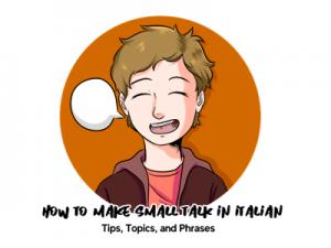 How to Make Small Talk in Italia TH