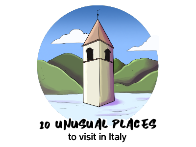 Unusual Places to Visit Italy